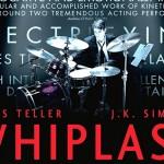 Whiplash – printre cele mai bune filme din ultimii ani